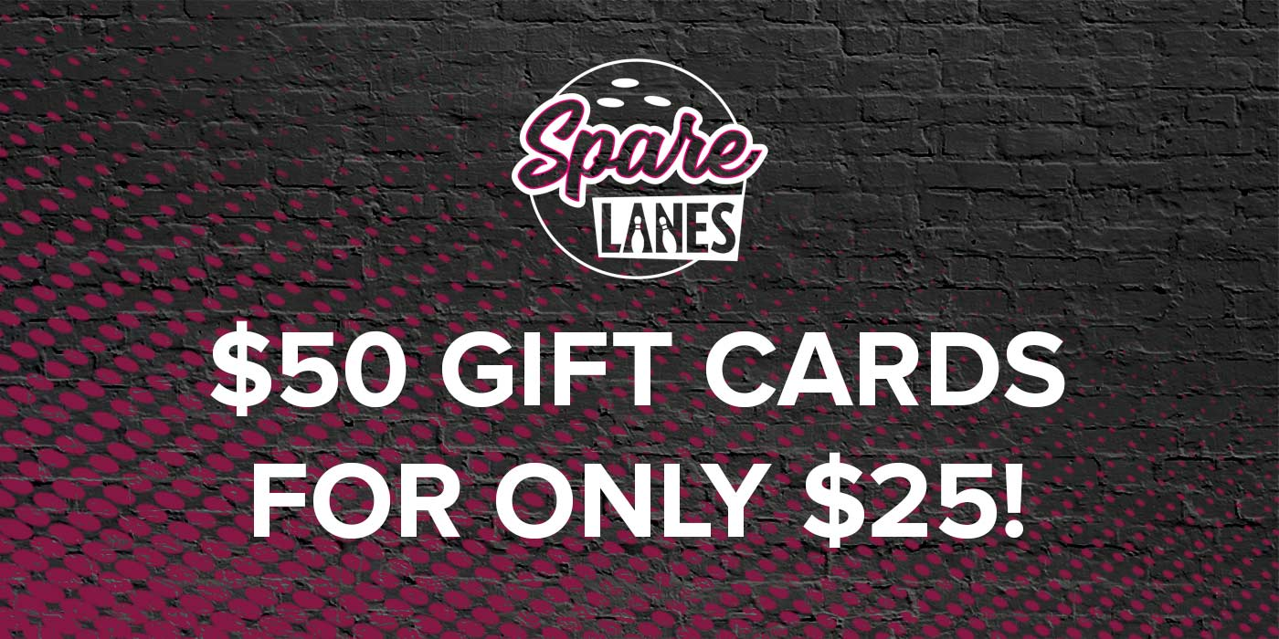 Spare Lanes $50 Gift Cards for $25